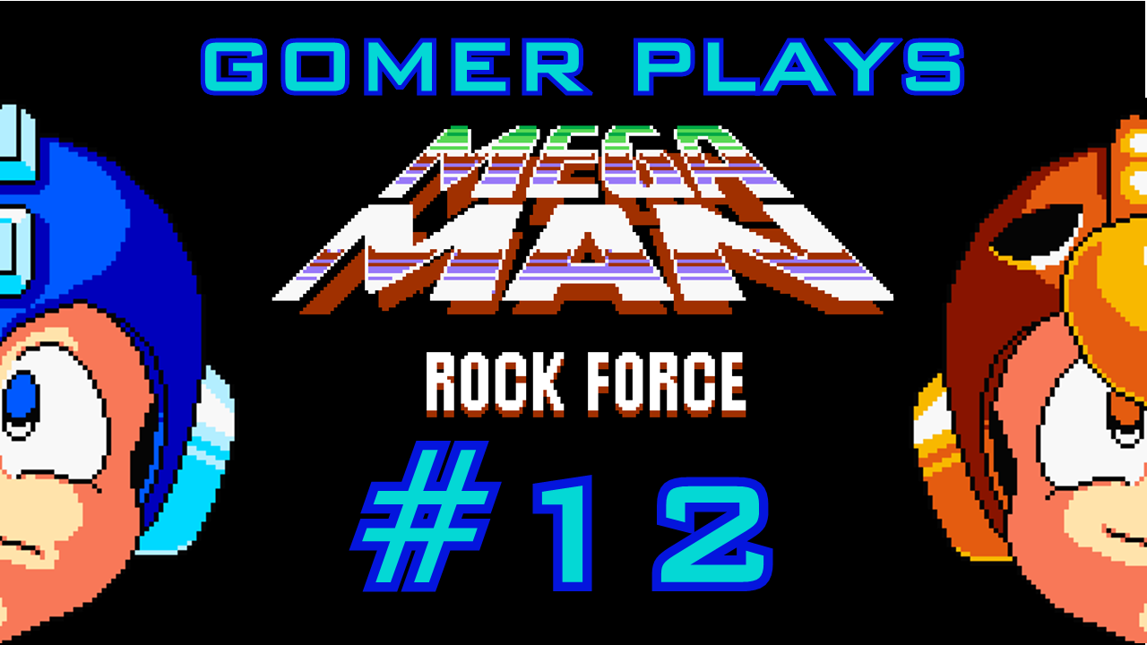 Gomer Plays Mega Man Rock Force (Part 12: Thermo Dynamic)
