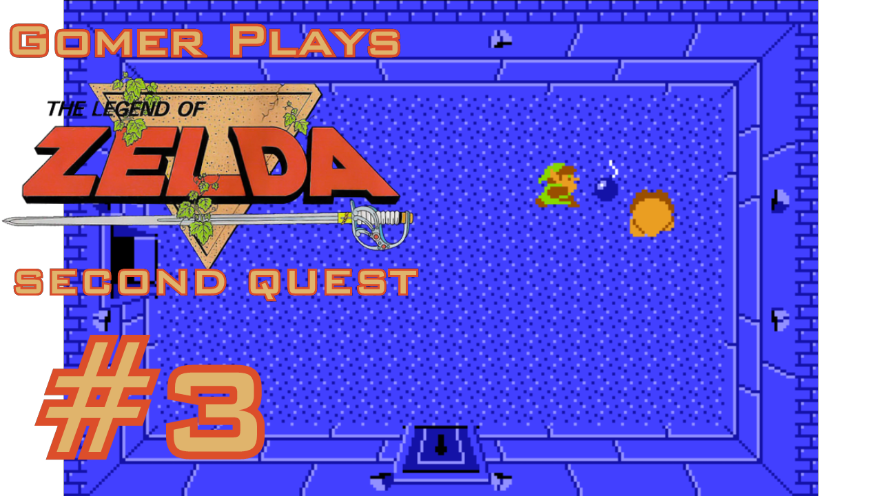 Gomer Plays The Legend of Zelda SECOND QUEST (Part 3: Whoops!)