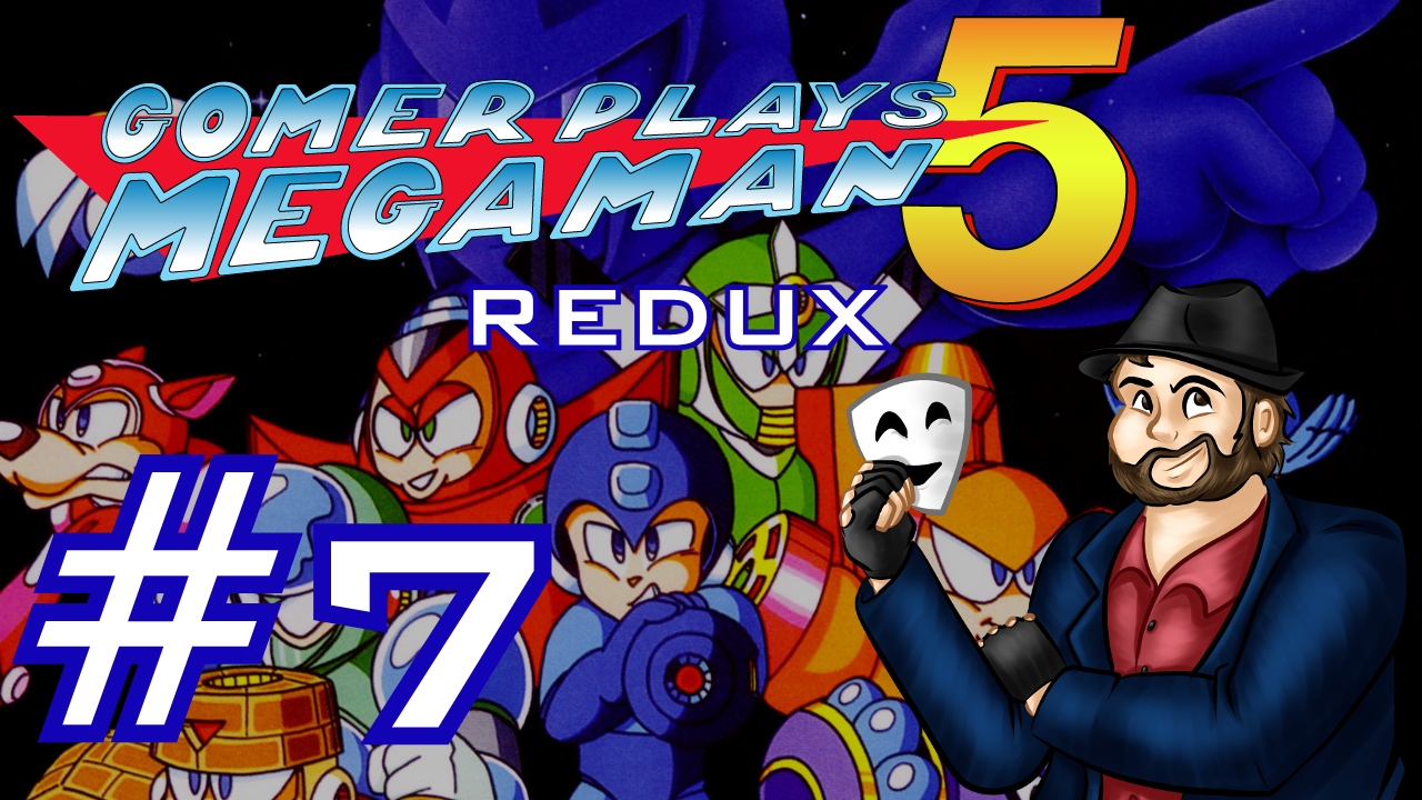 Gomer Plays REDUX Mega Man 5 (Part 7: Obvious Pot Joke)